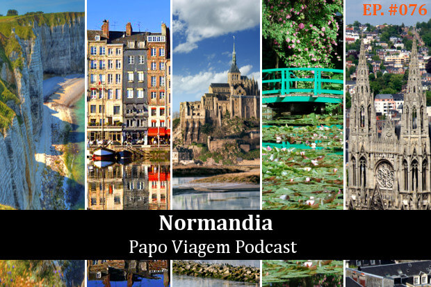 Normandia Papo Viagem Podcast 076